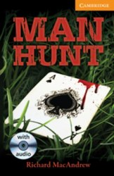 Cambridge English Readers 4: Man Hunt + Audio CD