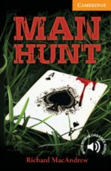 Cambridge English Readers 4: Man Hunt + Downloadable Audio