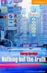 Cambridge English Readers 4: Nothing but Truth: Book with Audio CDs (2) Pack