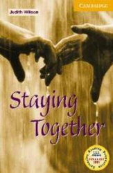 Cambridge English Readers 4: Staying Together + CD