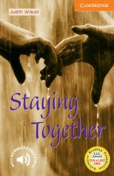 Cambridge English Readers 4: Staying Together