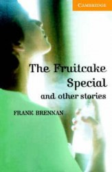 Cambridge English Readers 4: The Fruitcake Special & other Stories + CD