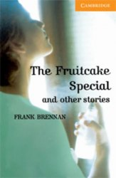 Cambridge English Readers 4: The Fruitcake Special & Other Stories + Downloadable Audio
