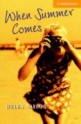 Cambridge English Readers 4: When Summer Comes + CD