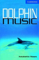 Cambridge English Readers 5: Dolphin Music: Book with Audio CDs (3) Pack