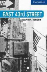 Cambridge English Readers 5: East 43rd Street: Book with Audio CDs (3) Pack