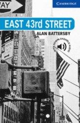 Cambridge English Readers 5: East 43rd Street