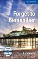 Cambridge English Readers 5: Forget to Remember + Audio CD