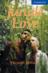 Cambridge English Readers 5: Jungle Love: Book with Audio CDs (2) Pack