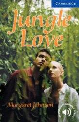 Cambridge English Readers 5: Jungle Love