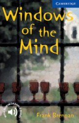 Cambridge English Readers 5: Windows of the mind + Downloadable Audio