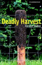Cambridge English Readers 6: Deadly Harvest + CD