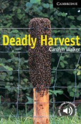 Cambridge English Readers 6: Deadly Harvest