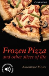 Cambridge English Readers 6: Frozen Pizza and Other Slices of Life