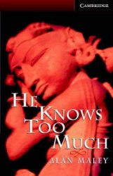 Cambridge English Readers 6: He Knows Too Much + CD