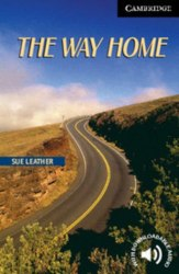 Cambridge English Readers 6: Way Home
