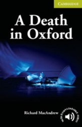 Cambridge English Readers Starter: Death in Oxford