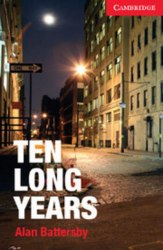 Cambridge English Readers 1: Ten Long Years + Audio CD