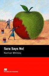 Sara Says No! - Norman Whitney / Книга для читання