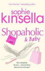 Shopaholic and Baby (Book 5) - Sophie Kinsella