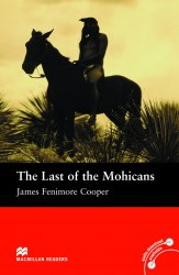 Macmillan Readers: The Last of Mohicans