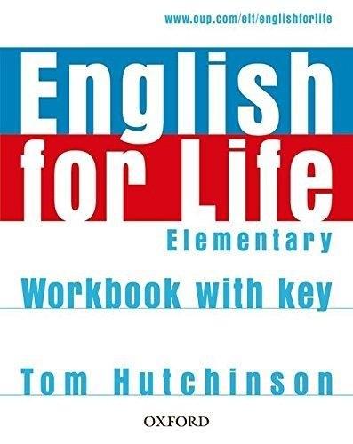 English for Life Elementary Workbook / key / Робочий зошит