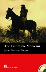 Macmillan Readers: The Last of the Mohicans with audio CD