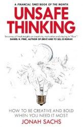 Unsafe Thinking - Jonah Sachs