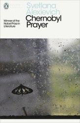 Chernobyl Prayer - Svetlana Alexievich