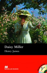 Macmillan Readers: Daisy Miller with Audio CD and extra exercises