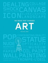 100 Ideas that Changed Art (Pocket Edition)