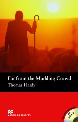 Macmillan Readers: Far from the Madding Crowd with Audio CD and extra exercises