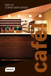 Café! Best of Coffee Shop Design
