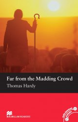 Macmillan Readers: Far from the Madding Crowd