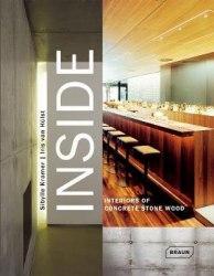 Inside Interiors of Concrete, Stone, Wood