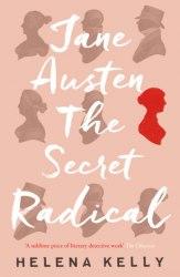 Jane Austen, The Secret Radical