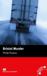 Macmillan Readers: Bristol Murder