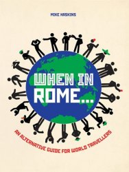 When in Rome: An Alternative Guide for Travellers