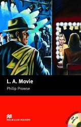 Macmillan Readers: L. A. Movie with Audio CD and extra exercises