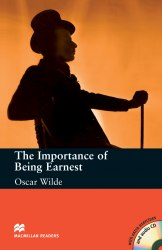 Macmillan Readers: The Importance of Being Earnest with Audio CD and extra exercises