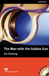 Macmillan Readers: The Man with the Golden Gun with Audio CD and extra exercises