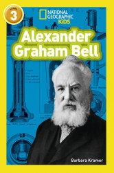 National Geographic Kids 3: Alexander Graham Bell