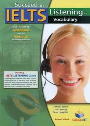 Succeed in IELTS: Listening and Vocabulary Self-Study Edition