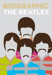 Biographic The Beatles