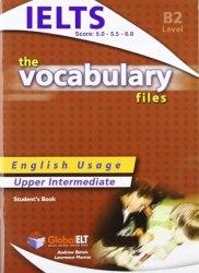 The Vocabulary Files B2 IELTS Bands 5-6 Student's Book / Підручник для учня