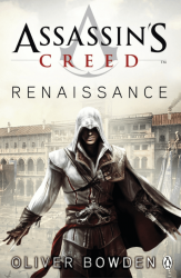 Assassin's Creed: Renaissance (Book 1)