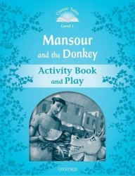 Classic Tales Second Edition 1: Mansour and the Donkey Activity Book and Play / Робочий зошит