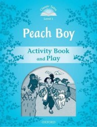 Classic Tales Second Edition 1: Peach Boy Activity Book and Play / Робочий зошит