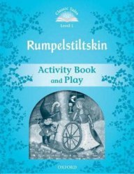Classic Tales Second Edition 1: Rumplestiltskin Activity Book and Play / Робочий зошит