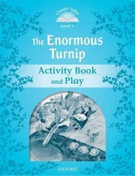 Classic Tales Second Edition 1: The Enormous Turnip Activity Book and Play / Робочий зошит